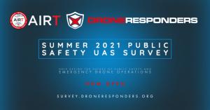 AIR DRONERESPONDERS UAS Public Safety Survey